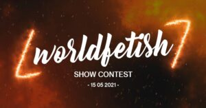 WorldFetish Show Contest, Wake up the fire